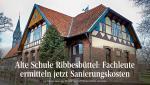 Alte Schule Ribbesbüttel: Fachleute ermitteln jetzt Sanierungskosten